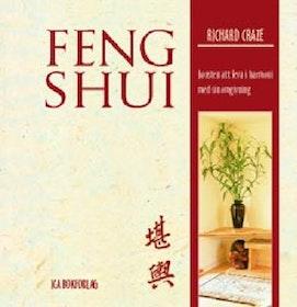 """Craze, Richard, """"Feng Shui: konsten att leva i harmoni med sin omgivning"""""""
