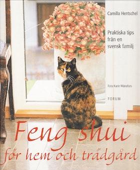 """Hentschel, Camilla, """"Feng Shui för hem och trädgård"""" INBUNDEN"""