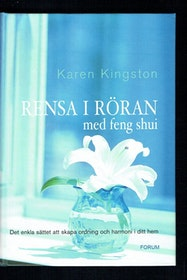 "Kingston, Karen, ""Rensa i röran med feng shui"" ANTIKVARISK INBUNDEN"