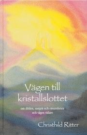 "Ritter, Christhild, ""Vägen till kristallslottet"""