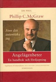 Phillip C. McGraw (Dr Phil), Angelägenheter, en handbok och fördjupning INBUNDEN