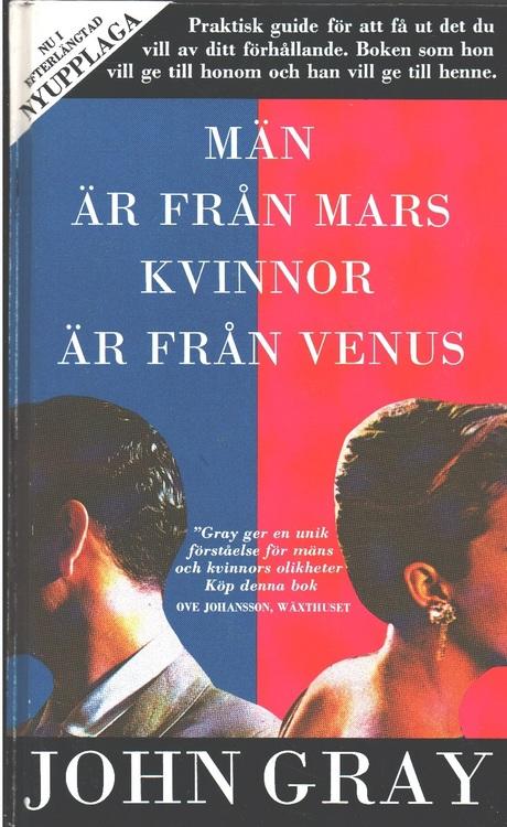 """Gray, John, """"Män är från Mars, kvinnor är från Venus"""" KARTONNAGE SLUTSÅLD"""
