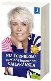 """Törnblom, Mia """"Mia Törnbloms samlade tankar om självkänsla"""" POCKET"""
