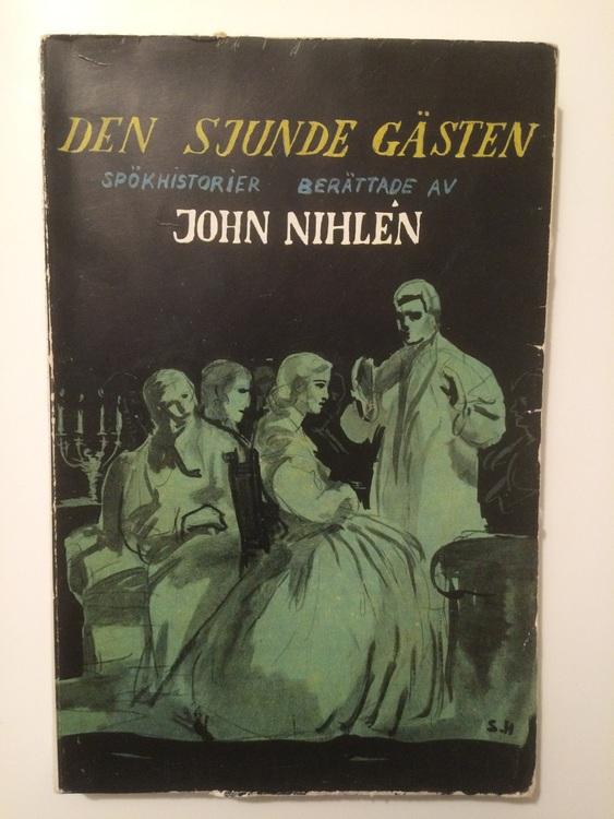 """Nihlén, John """"Den sjunde gästen"""" HÄFTAD"""