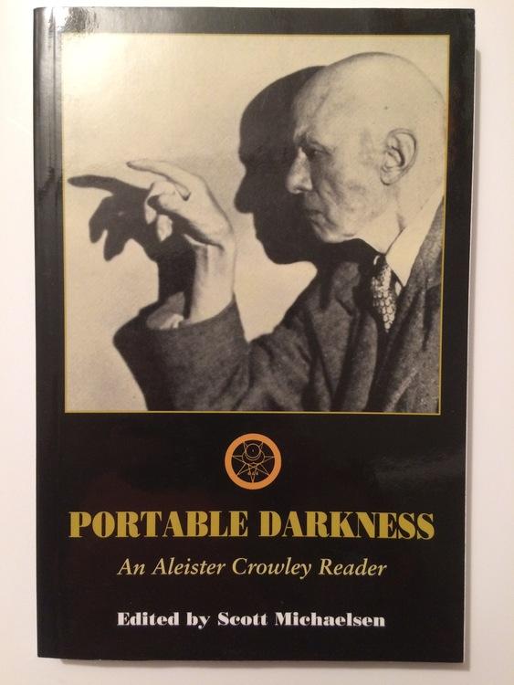 """Michaelsen, Scott """"Portable Darkness: An Aleister Crowley reader"""" HÄFTAD"""