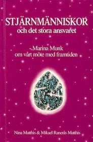 """Matthis """"Stjärnmänniskor och det stora ansvaret : Marina Munk om vårt möte med framtiden"""" HÄFTAD"""