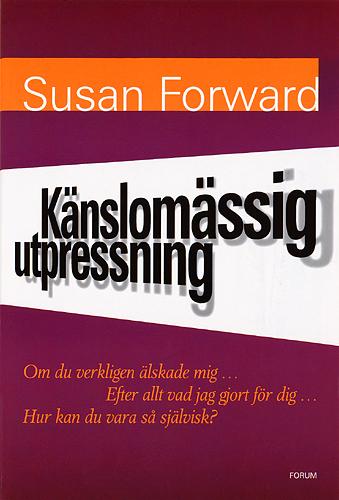 "Forward, Susan ""Känslomässig utpressning"" INBUNDEN"