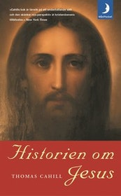 """Cahill, Thomas """"Historien om Jesus"""" POCKET"""