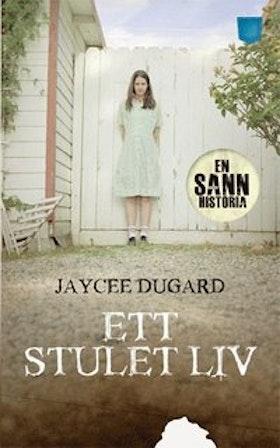 """Dugard, Jaycee """"Ett stulet liv"""" POCKET"""