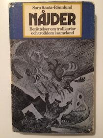 """Ranta-Rönnlund, Sara, """"Nåjder - berättelser om trollkarlar och trolldom i sameland"""" INBUNDEN"""