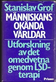 """Grof, Stanislav, """"Människans okända världar"""" INBUNDEN"""