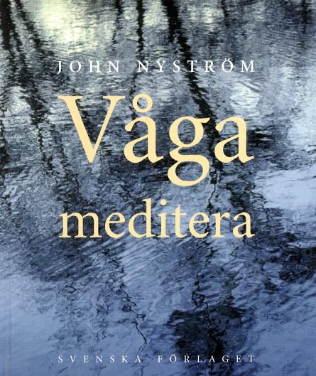 """Nyström, John """"Våga meditera"""" KARTONNAGE"""