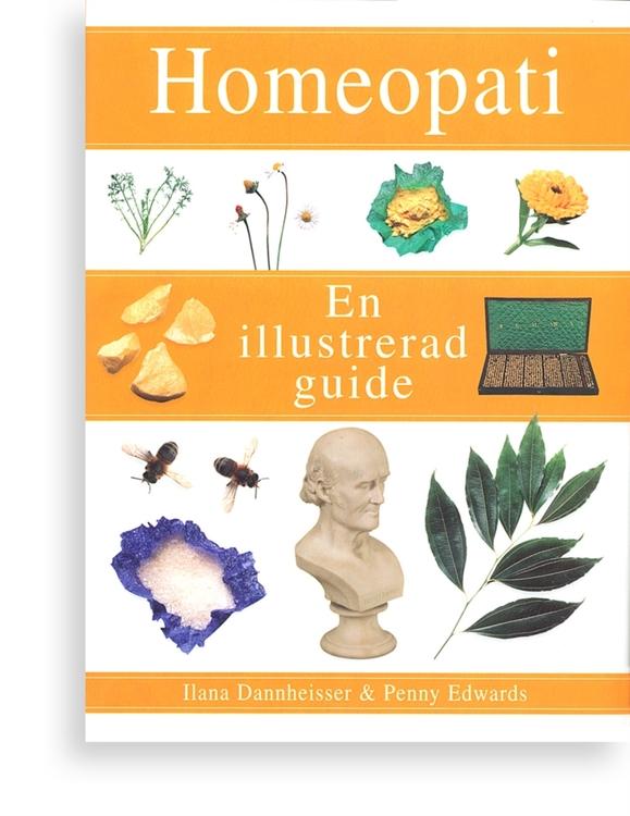 "Dannheisser, Ilana & Edwards, Penny ""Homeopati En illustrerad guide"" INBUNDEN"