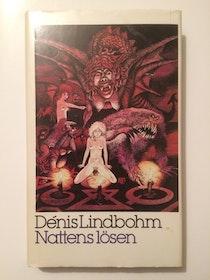 "Lindbohm, Dénis ""Nattens lösen"" INBUNDEN"