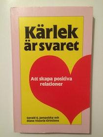 """Jampolsky, Gerald, """"Kärlek är svaret"""" HÄFTAD"""