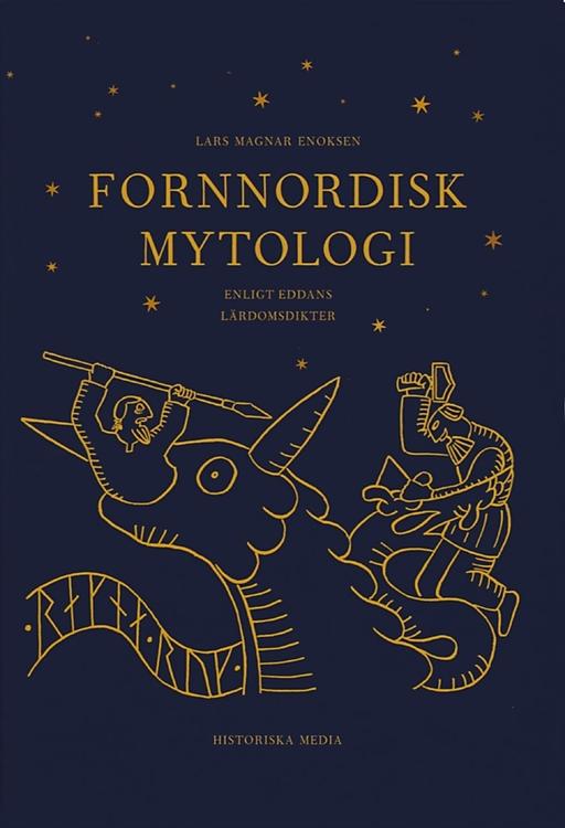 """Enoksen, Lars Magnar, """"Fornnordisk mytologi - enligt Eddans lärdomsdikter"""" INBUNDEN"""
