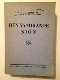 """Hedin, Sven """"Den vandrande sjön"""" HÄFTAD"""