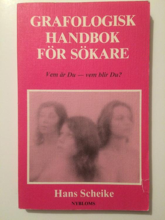 """Scheike, Hans """"Grafologisk handbok för sökare. Vem är Du ? - Vem blir Du ?"""" HÄFTAD"""