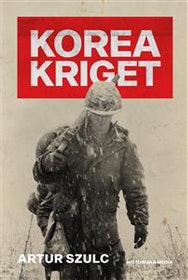 "Szulc, Artur ""Koreakriget"" INBUNDEN"
