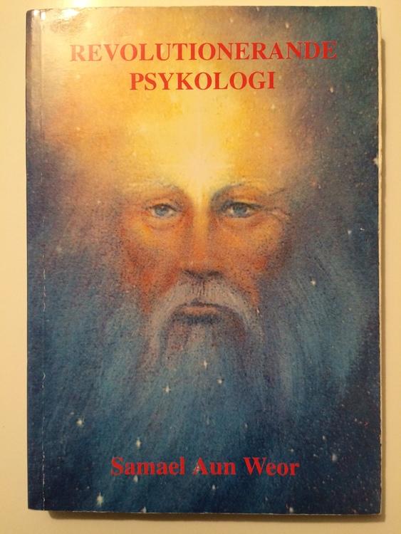 """Weor, Samael Aun """"Revolutionerande psykologi"""" HÄFTAD"""