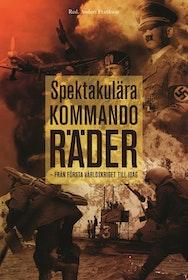 """Frankson, Anders (red.) """"Spektakulära kommandoräder från första världskriget till idag"""" INBUNDEN"""