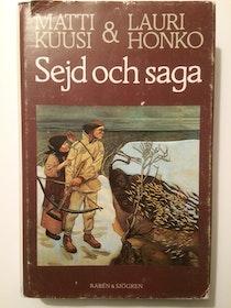 """Kuusi, Matti & Honko, Lauri """"Sejd och saga : den finska forndiktens historia"""" INBUNDEN"""