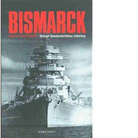 """Zetterling, Niklas """"Bismarck"""" INBUNDEN"""
