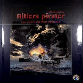 """Areschoug, Richard """"Hitlers pirater - Tyska kapare under andra världskriget"""" INBUNDEN"""