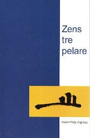 """Kapelau, Roshi Philip """"Zens tre pelare : undervisning, utövning och upplysning"""" HÄFTAD"""
