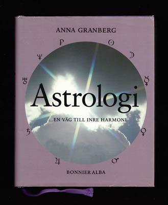 """Granberg, Anna, """"Astrologi - en väg till inre harmoni"""" INBUNDEN"""