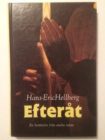 """Hellberg, Hans-Eric """"Efteråt - en berättelse från andra sidan"""" KARTONNAGE"""