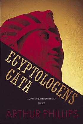 "Phillips, Arthur ""Egyptologens gåta"" INBUNDEN"