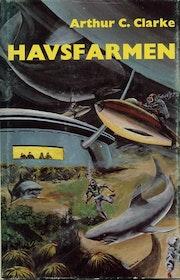 """Clarke, Arthur C """"Havsfarmen"""" INBUNDEN"""