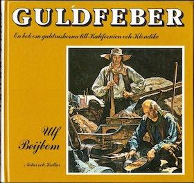 "Beijbom, Ulf ""Guldfeber"" INBUNDEN - ENDAST ETT EX!"