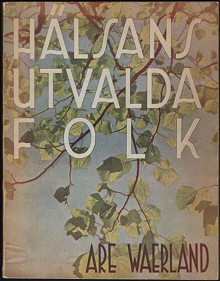 """Waerland, Are """"Hälsans utvalda folk"""" HÄFTAD"""