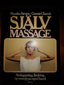"Struna, Monika & Church, Connie ""Självmassage"" HÄFTAD"