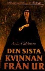 """Goldman, Anita """"Den sista kvinnan från Ur"""" INBUNDEN"""