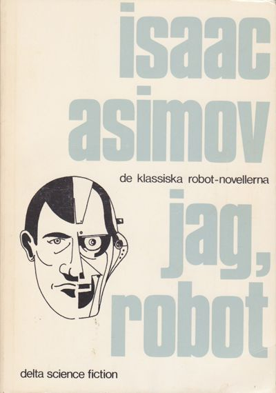 "Asimov, Isaac, ""Jag robot"" HÄFTAD"