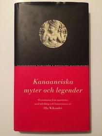 """Wikander, Ola """"Kanaaneiska myter och legender"""" INBUNDEN"""