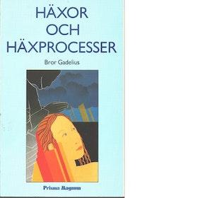"""Gadelius, Bror, """"Häxor och häxprocesser"""" HÄFTAD"""