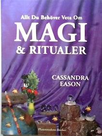 """Eason, Cassandra """"Allt du behöver veta om magi & ritualer"""" HÄFTAD"""