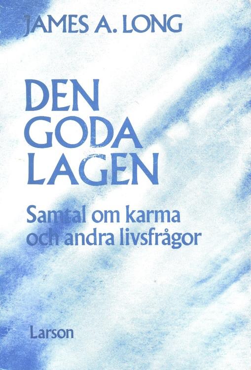 """Long, James A """"Den goda lagen: ett samtal om karma och andra livsfrågor"""" HÄFTAD"""