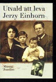 """Einhorn, Jerzy, """"Utvald att leva"""" INBUNDEN"""