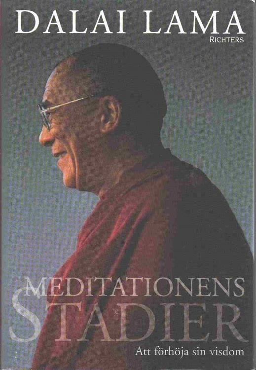 """Dalai Lama, """"Meditationens stadier """" INBUNDEN ANTIKVARISK"""