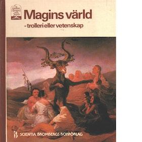 """""""Magins värld : trolleri eller vetenskap"""" INBUNDEN"""