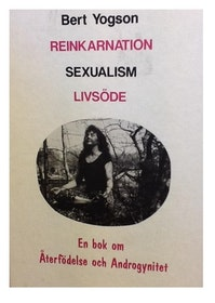 "Yogson, Bert ""Reinkarnation Sexualism  Livsöde"""
