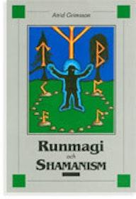 """Grimsson, Atrid """"Runmagi och shamanism"""" HÄFTAD"""