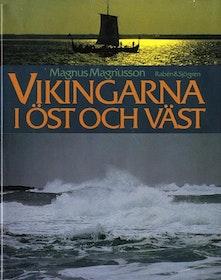 """Magnusson, Magnus """"Vikingarna i öst och väst"""" INBUNDEN"""