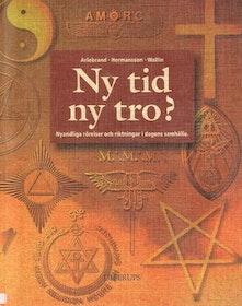 """Arlebrand & Hermansson & Wallin """"Ny tid - ny tro?"""" HÄFTAD"""