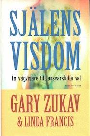 """Zukav, Gary """"Själens visdom"""" INBUNDEN"""